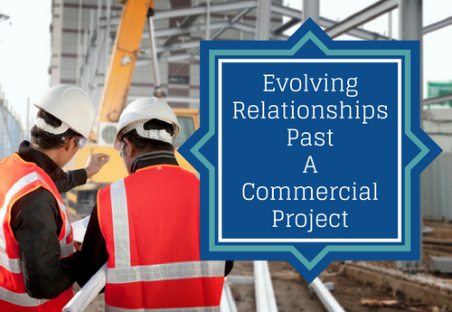 evolving relationships past a commercial project