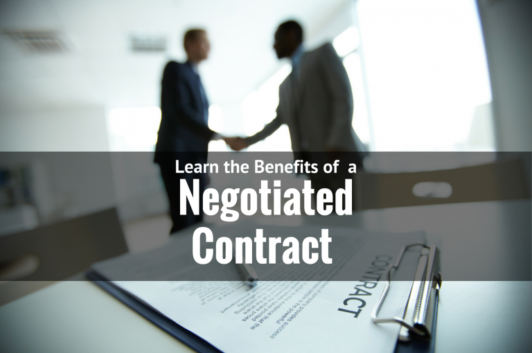 learn the benefits of a negotiated contract