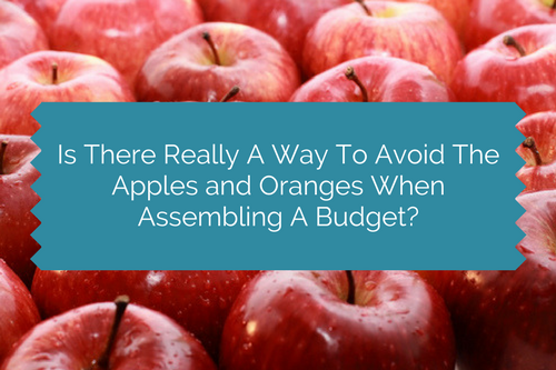 avoid apples and oranges when assembling a budget