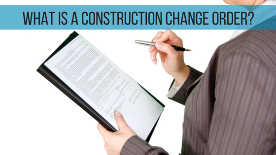What is contractor change orders