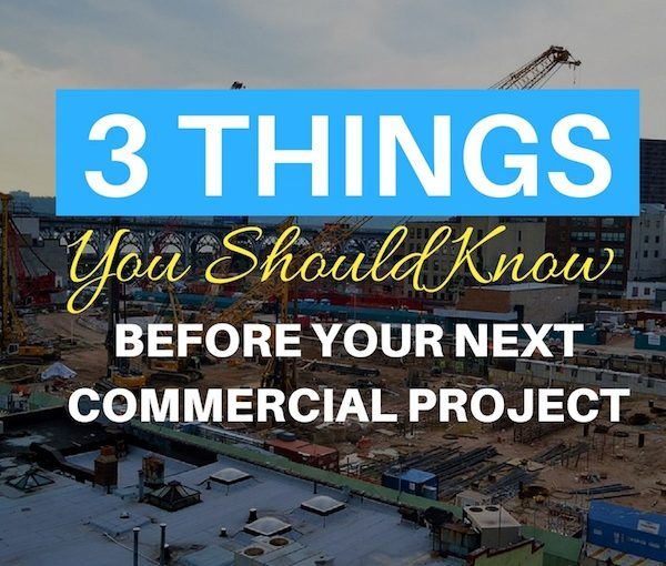 3-Things-You-Should-Know-When-Starting-a-Commercial-Building-Project-next