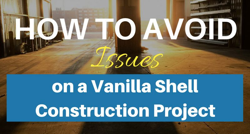 How-to-Avoid-Issues-on-a-Vanilla-Shell-Construction-Project
