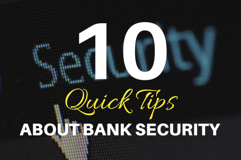 10 Quick Tips About Bank Security